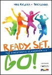 Ready, Set, Go! The Kinesthetic Classroom 2.0